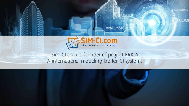 Sim-CI.com is founder of project ERICA A international modeling lab for CI systems