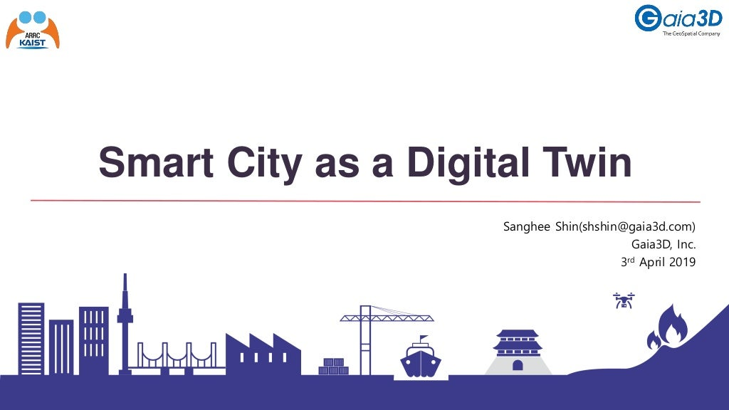 Smart city as a Digital Twin