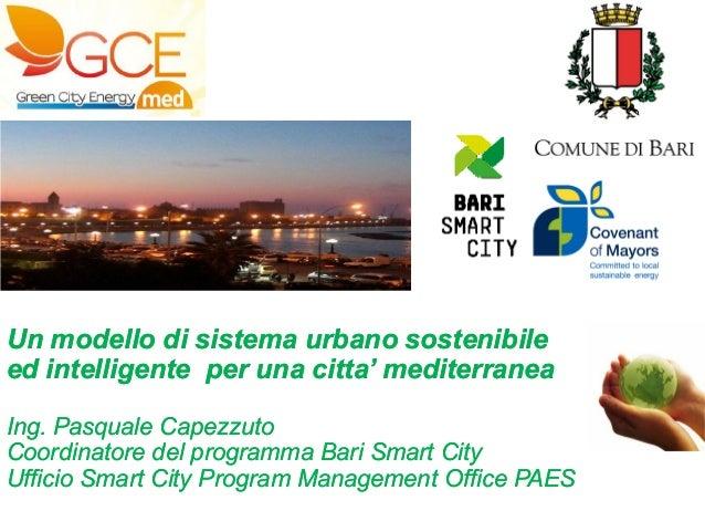 PROGRAM MANAGEMENT OFFICE S.E.A.P.Un modello di sistema urbano sostenibileed intelligente per una citta' mediterraneaIng. ...