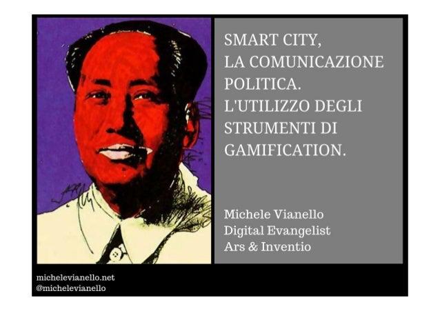 Smart city, la comunicazione politica, l'utilizzo degli strumenti di gamification