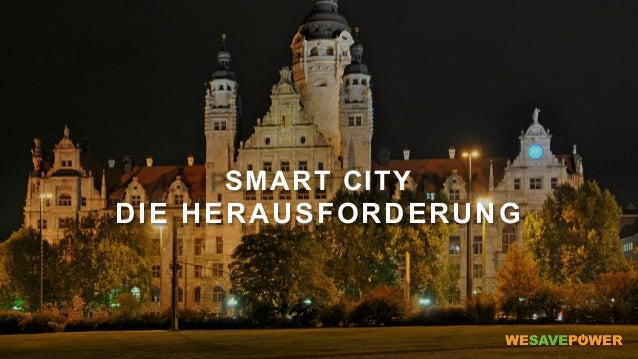 SMART CITY DIE HERAUSFORDERUNG