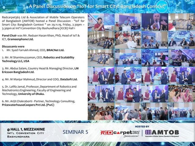 "A Panel Discussion on ""IoT for Smart City: Bangladesh Context"" SEMINAR 5 Redcarpet365 Ltd & Association of Mobile Telecom ..."
