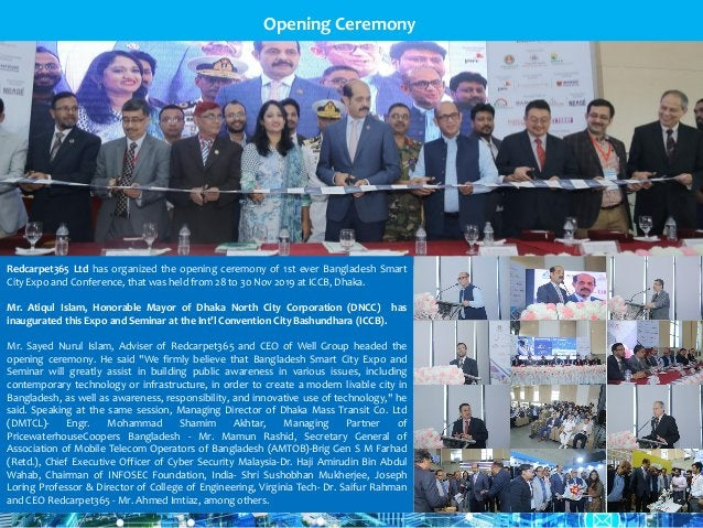 Redcarpet365 Ltd has organized the opening ceremony of 1st ever Bangladesh Smart City Expo and Conference, that was held f...