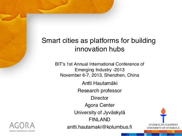 Smart cities as platforms for building innovation hubs