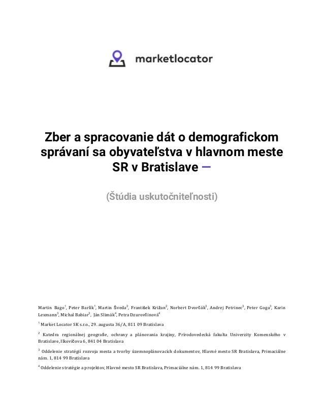Zber a spracovanie dát o demografickom správaní sa obyvateľstva v hlavnom meste SR v Bratislave —  (Štúdia us...