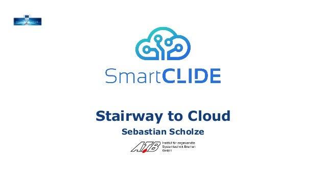 Stairway to Cloud Sebastian Scholze