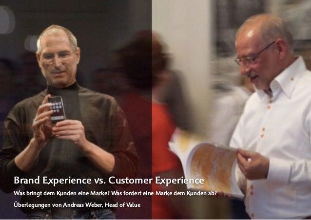 © 2018 by Andreas Weber, Frankfurt am Main | Blog. www.valuetrendradar.com | LinkedIn-Profil  von 1 8 Brand Experience vs. ...