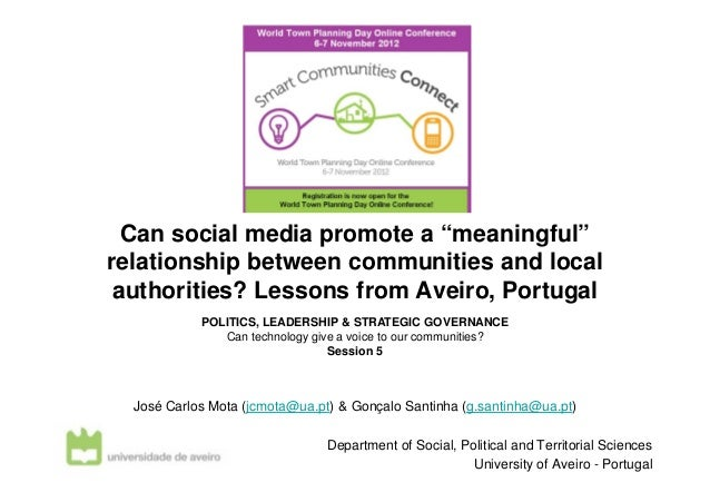 """Can social media promote a """"meaningful""""relationship between communities and local authorities? Lessons from Aveiro, Portug..."""