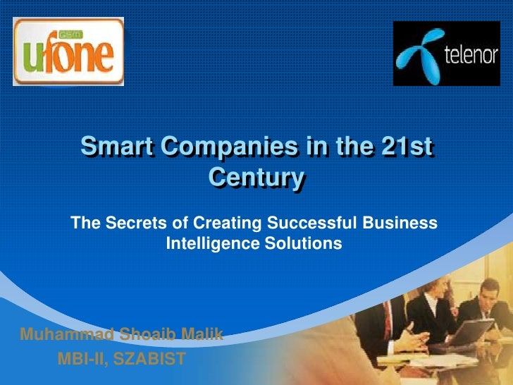 Smart Companies in the 21st Century<br />The Secrets of Creating Successful Business Intelligence Solutions<br />Muhammad ...