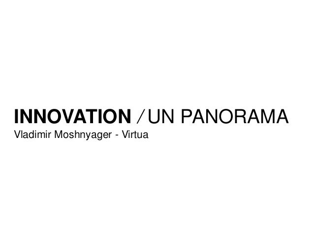 INNOVATION / UN PANORAMA Vladimir Moshnyager - Virtua