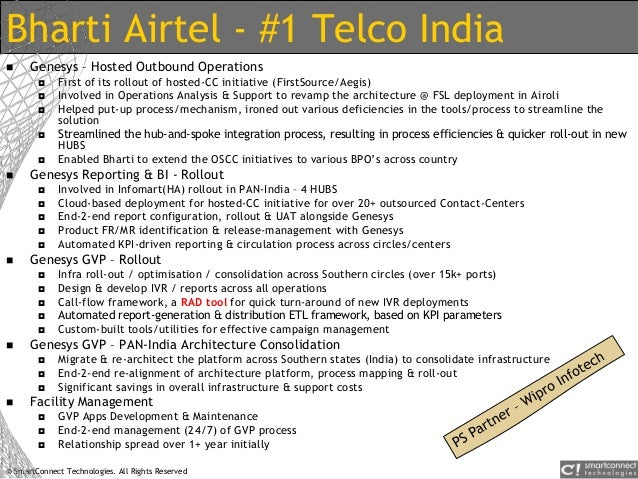 © SmartConnect Technologies. All Rights Reserved Bharti Airtel - #1 Telco India  Genesys – Hosted Outbound Operations  F...