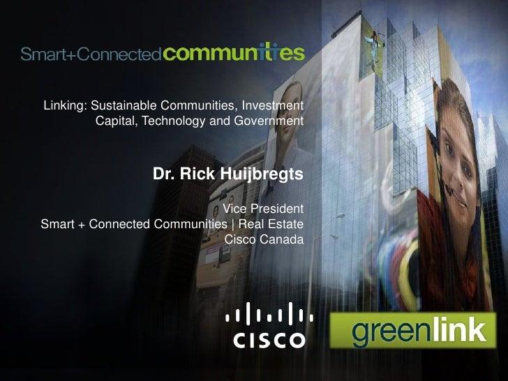 GreenLink 2010, Smart + Connected Communities