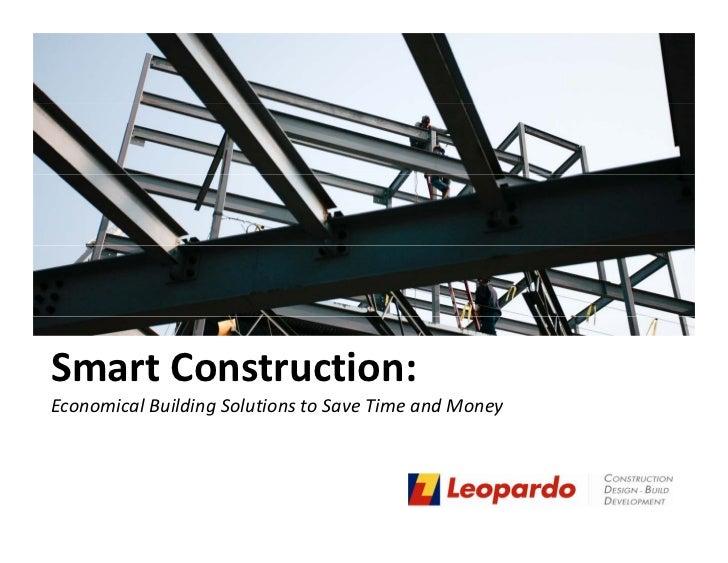SmartConstruction:EconomicalBuildingSolutionstoSaveTimeandMoney