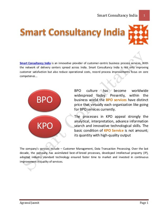 Smart Consultancy India 1 Agrawal Jasmit Page 1 Smart Consultancy India is an innovative provider of customer-centric busi...