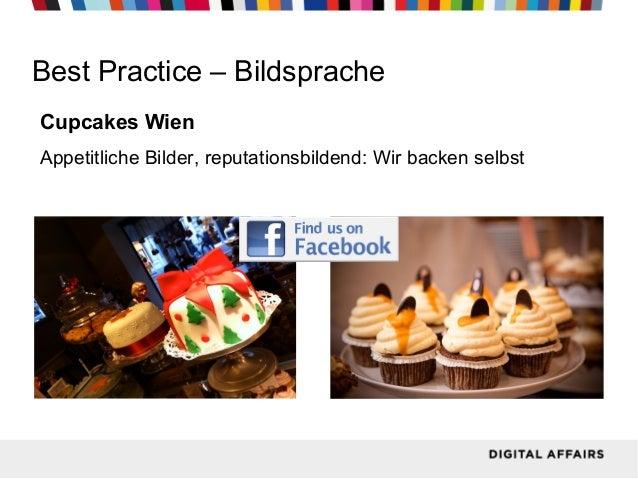 Facebook  Best Practice – Bildsprache Cupcakes Wien Appetitliche Bilder, reputationsbildend: Wir backen selbst