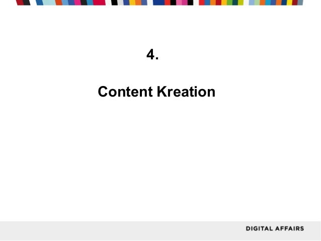 4. Content Kreation