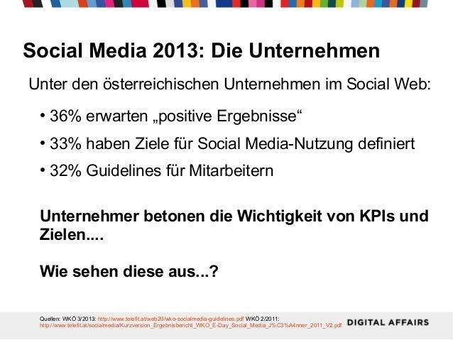 """Social Media 2013: Die Unternehmen Unter den österreichischen Unternehmen im Social Web: ●  36% erwarten """"positive Ergebni..."""