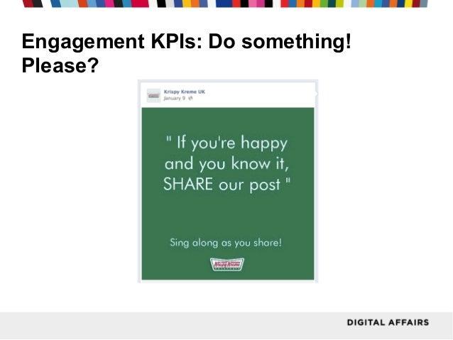 Engagement KPIs: Do something! Please?