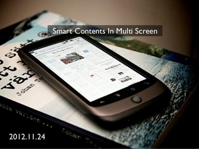 Smart Contents In Multi Screen2012.11.24