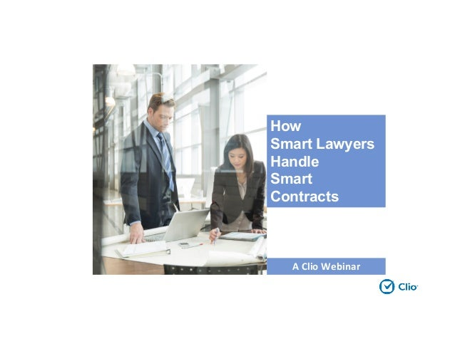 A Clio Webinar How Smart Lawyers Handle Contracts