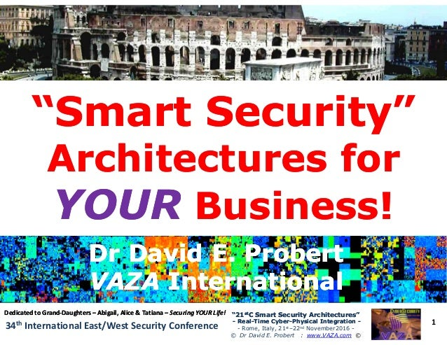 """Smart Security""""Smart Security"" Architectures forArchitectures for 1 ""21""21ststC Smart Security Architectures""C Smart Sec..."