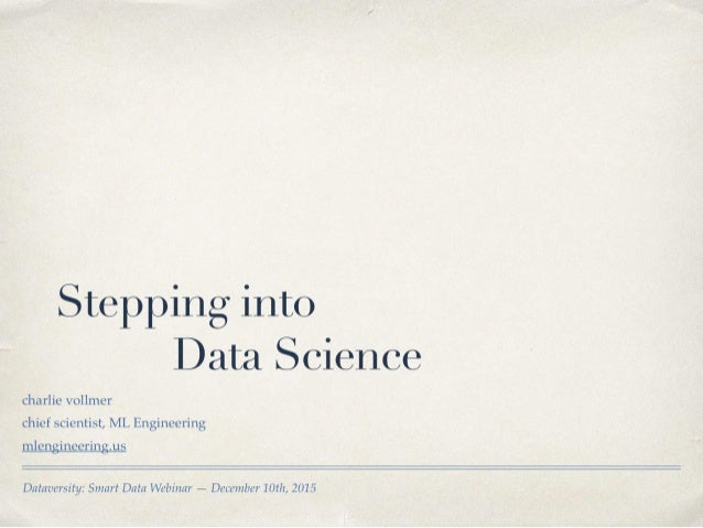 Smart Data Webinar: Stepping Into Data Science