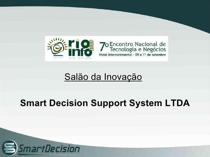 Salão da Inovação Smart Decision Support System LTDA
