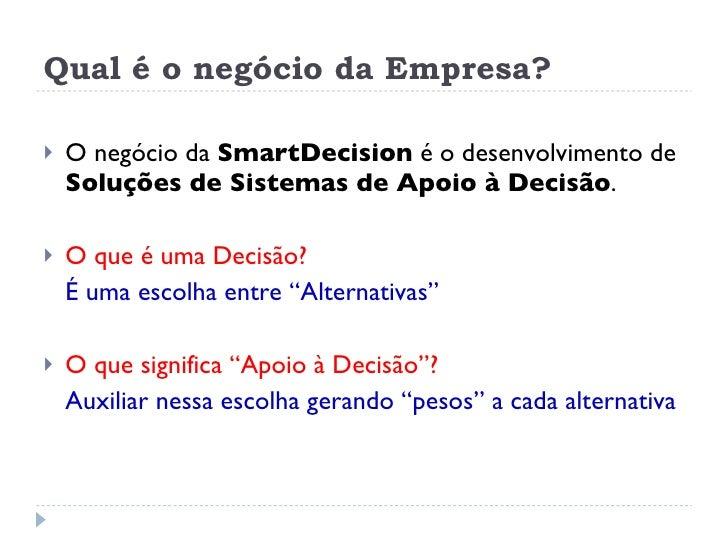Rio Info 2009 - Smart Decision - Salão da Inovação Slide 3