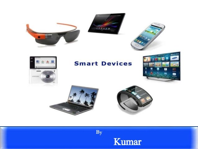 Smart Devices