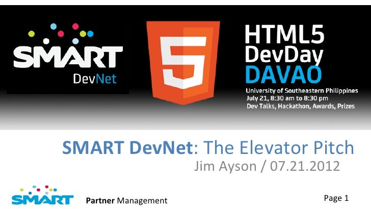 SMART DevNet: The Elevator Pitch                                Jim Ayson / 07.21.2012    Partner Mana...