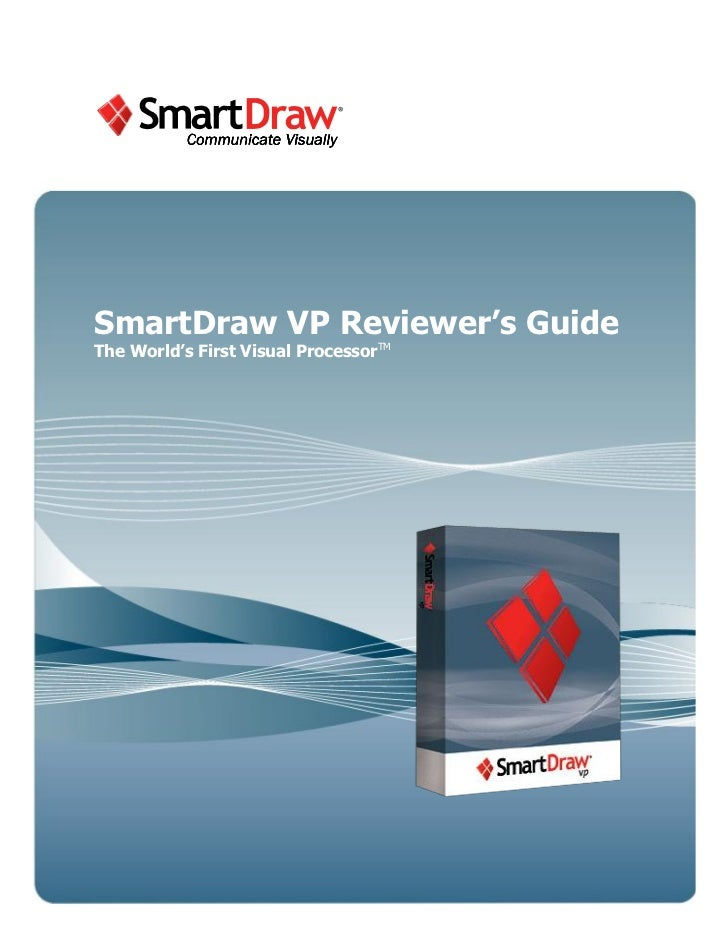 SmartDraw VP Reviewer's GuideThe World's First Visual ProcessorTM