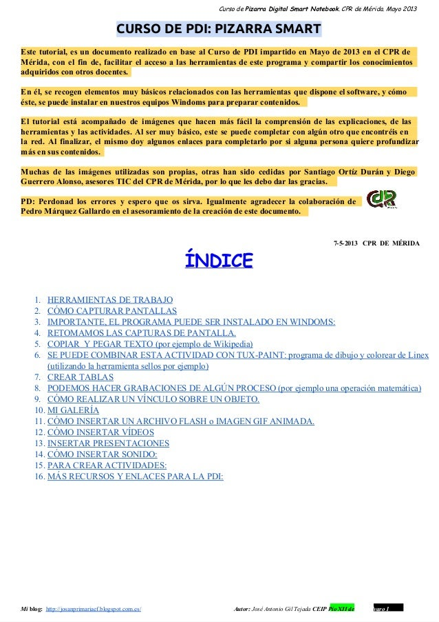 Curso de Pizarra Digital Smart Notebook. CPR de Mérida. Mayo 2013CURSO DE PDI: PIZARRA SMARTEste tutorial, es un documento...