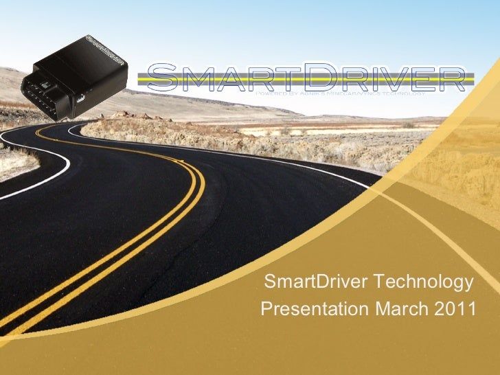 SmartDriver TechnologyPresentation March 2011
