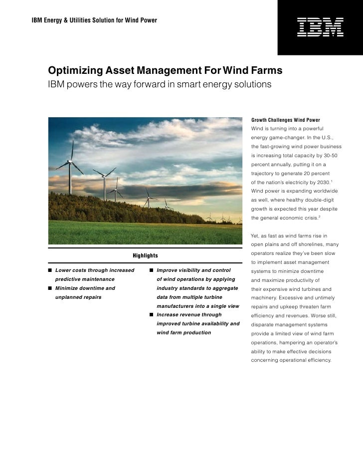 IBM Energy & Utilities Solution for Wind Power          Optimizing Asset Management For Wind Farms      IBM powers the way...