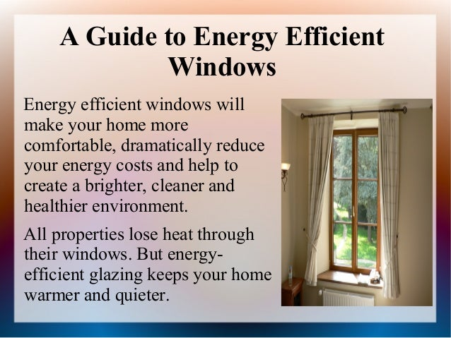 Smart energy saving tips ppt for Energy saving windows cost
