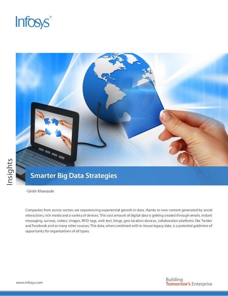 Insights                   Smarter Big Data Strategies                - Girish Khanzode                Companies from acro...