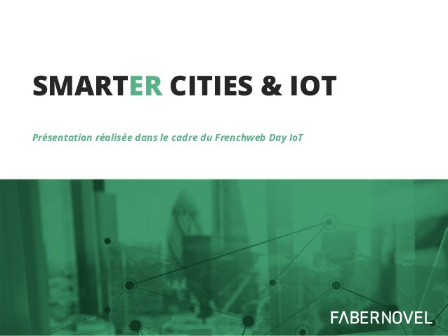 Smart[er] city, la ville en travaux
