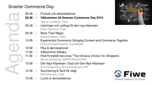 Smarter commerce day 2015 - Fiwes presentation Slide 3
