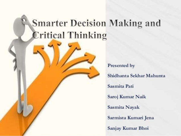 Thinking and decision making paper