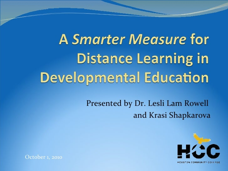 Presented by Dr. Lesli Lam Rowell  and Krasi Shapkarova October 1, 2010