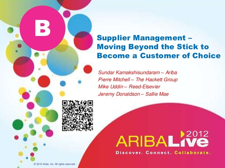 B                                         Supplier Management –                                          Moving Beyond the...