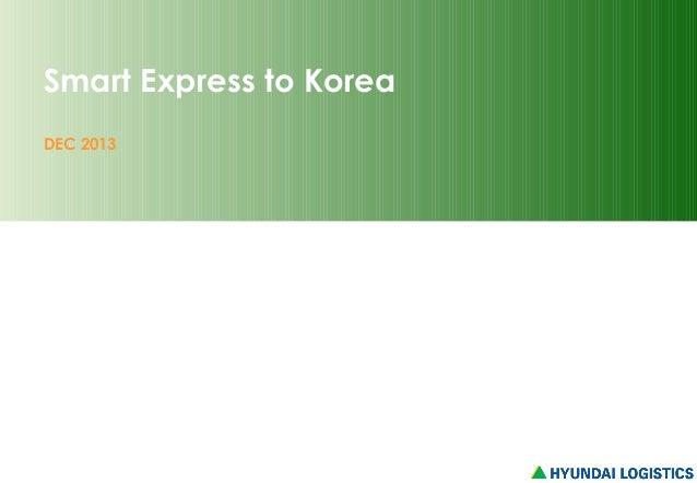 Smart Express to Korea DEC 2013