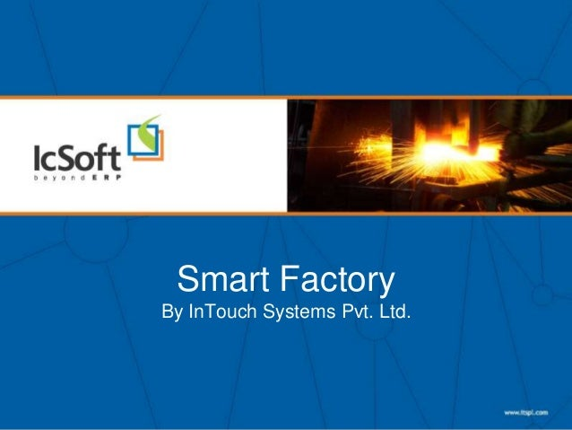 Smart Factory By InTouch Systems Pvt. Ltd.
