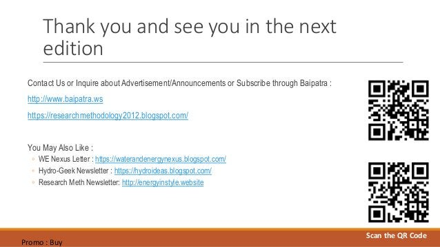 Thank you and see you in the next edition Contact Us or Inquire about Advertisement/Announcements or Subscribe through Bai...
