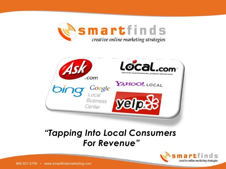"Local Business Listings "" Tapping Into Local Consumers  For Revenue"""
