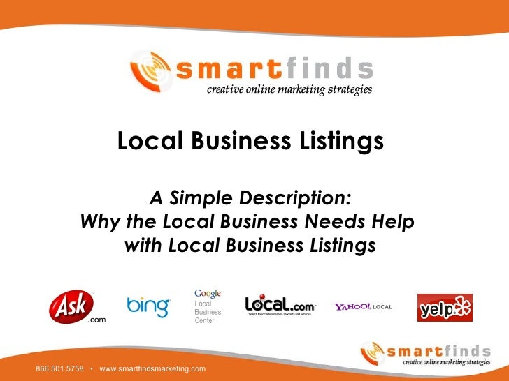 Local Business Listings A Simple Description: Why the Local Business Needs Help  with Local Business Listings