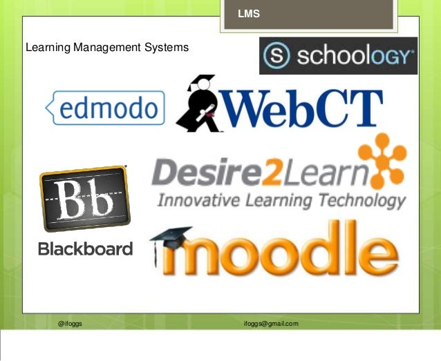 @ifoggs ifoggs@gmail.com LMS Learning Management Systems