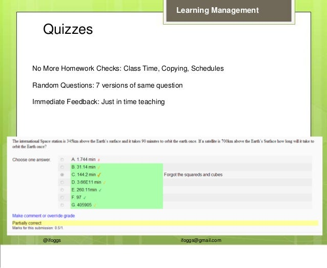 @ifoggs ifoggs@gmail.com Learning Management Quizzes No More Homework Checks: Class Time, Copying, Schedules Random Questi...