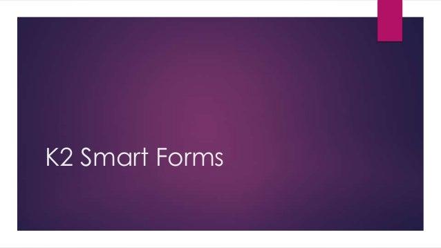 K2 Smart Forms