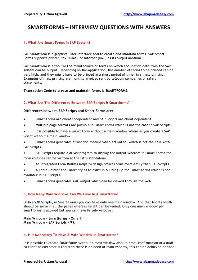 Smartforms Interview Questions With Answers. Prepared By: Uttam Agrawal  Http://www.abapmadeeasy.com Prepared By ...